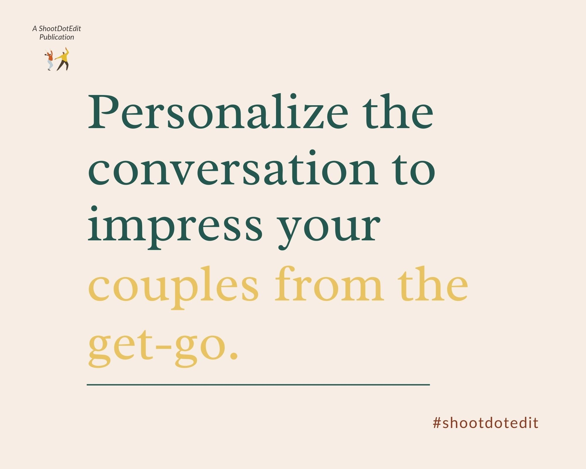 Infographic stating personalize the conversation to impress your couples from the get go