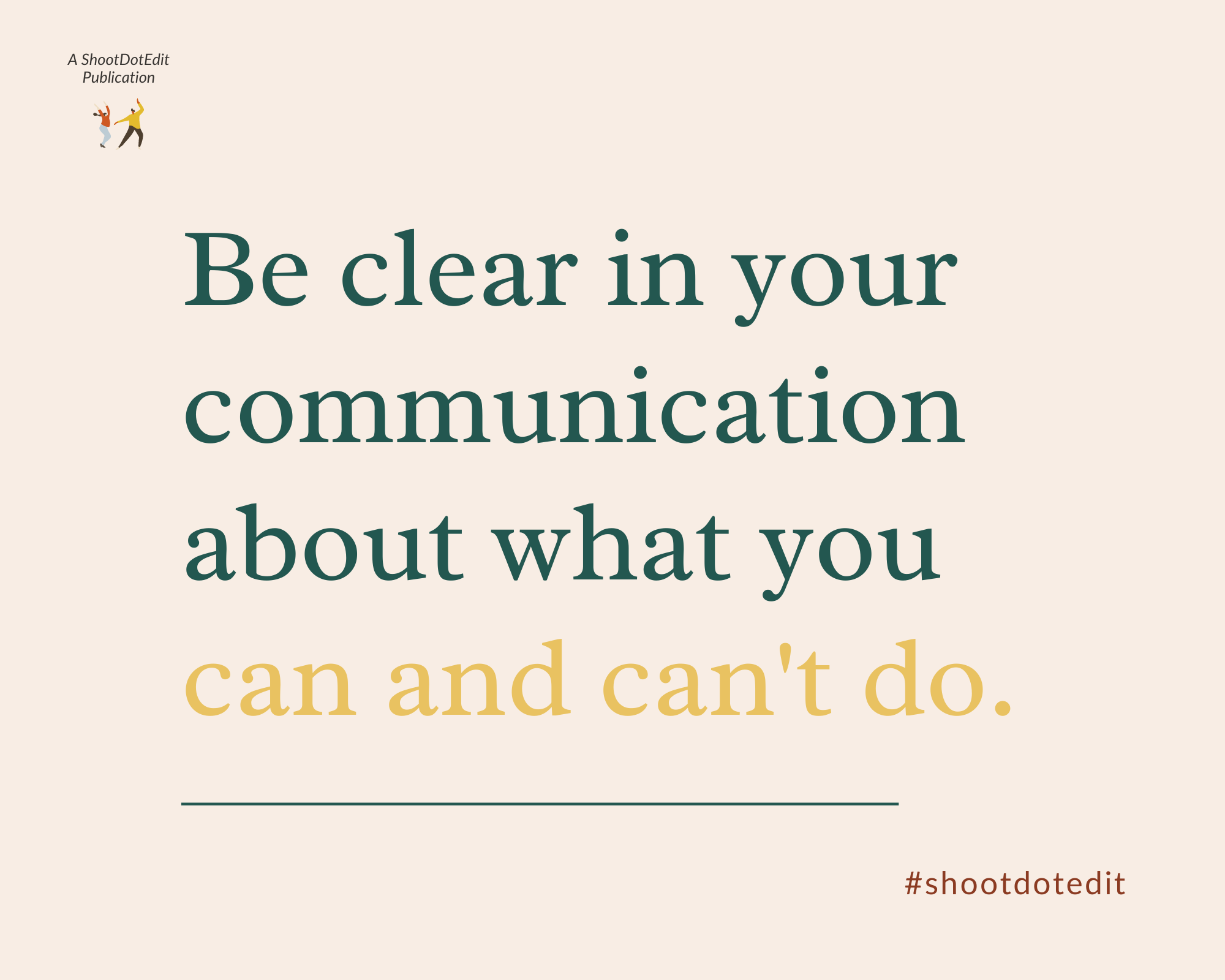 Infographic stating Be clear in your communication about what you can and can't do