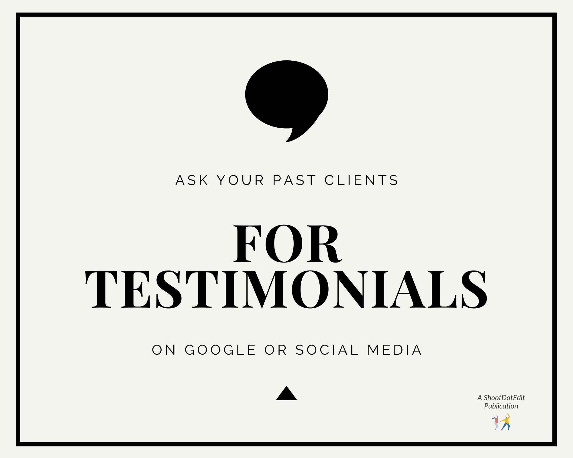 Infographic stating Ask Your Past Clients for Testimonials on Google or Social Media