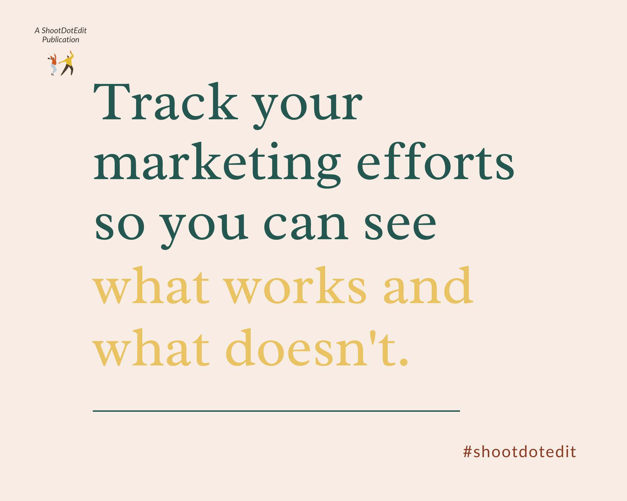 Infographic stating track your marketing efforts so you can see what works and what does not