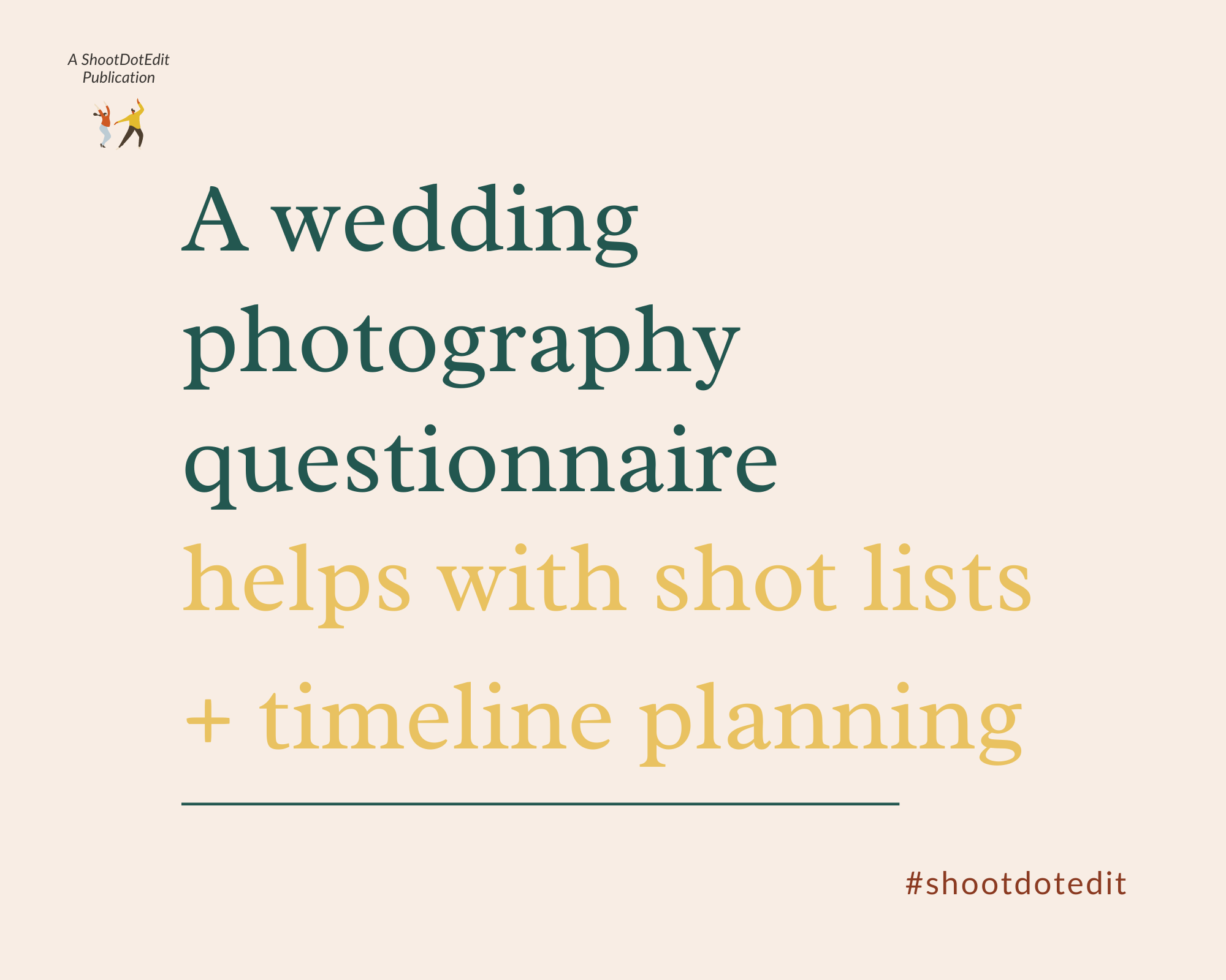 Infographic stating a wedding questionnaire helps with shot lists and timeline planning