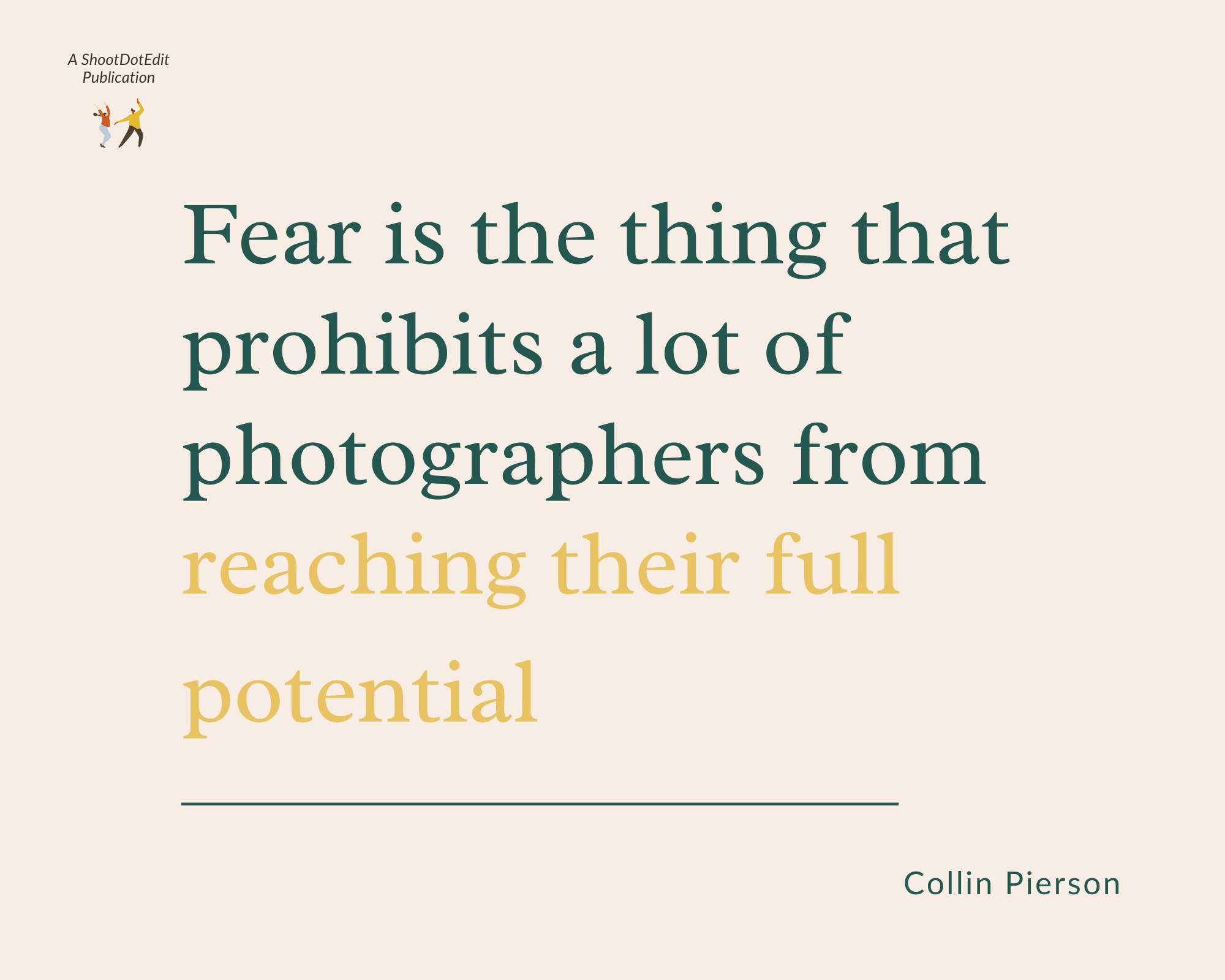 Infographic stating fear is the thing that prohibits a lot of photographers from reaching their full potential