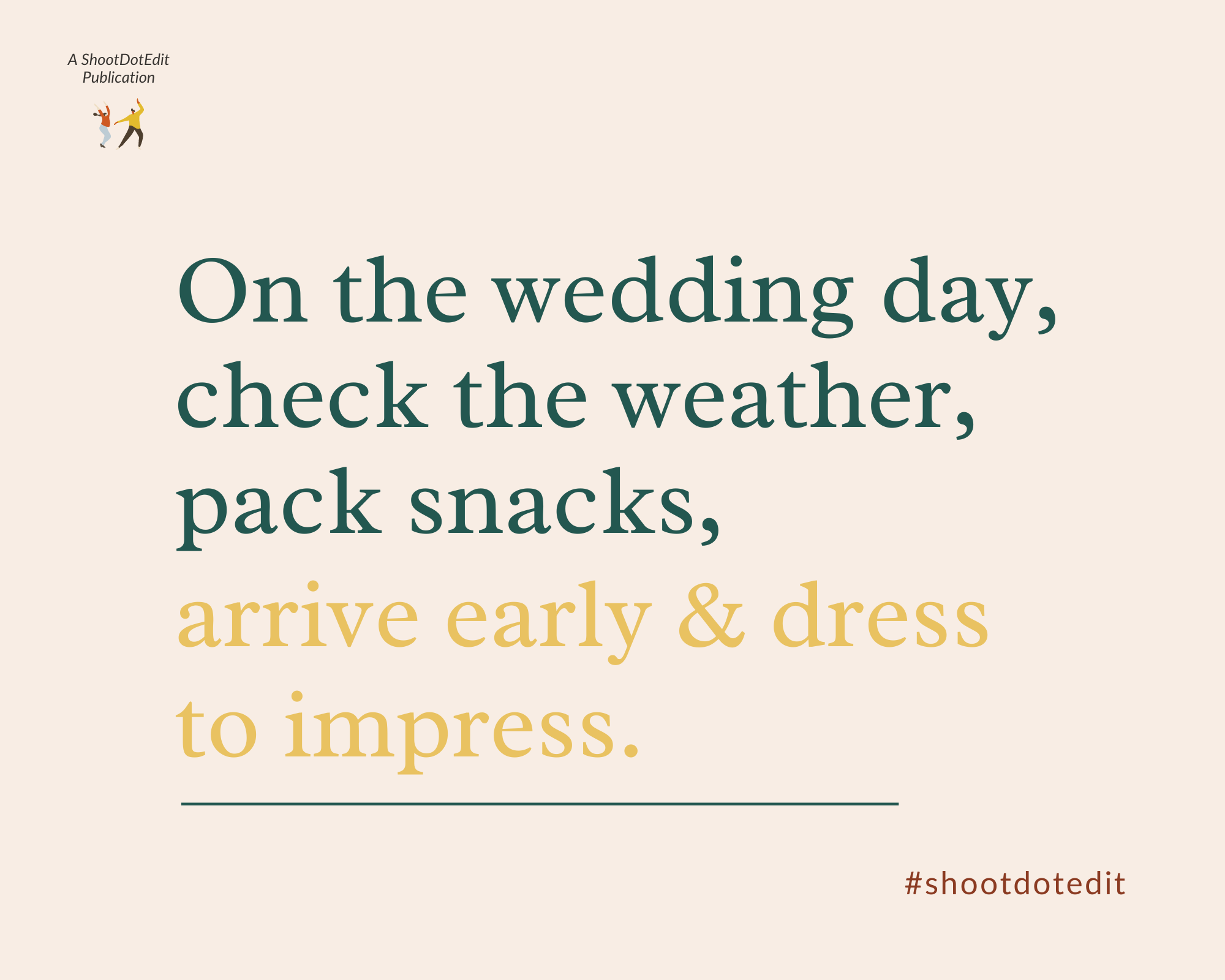 Infographic stating on the wedding day, check the weather, pack snacks, arrive early and dress to impress