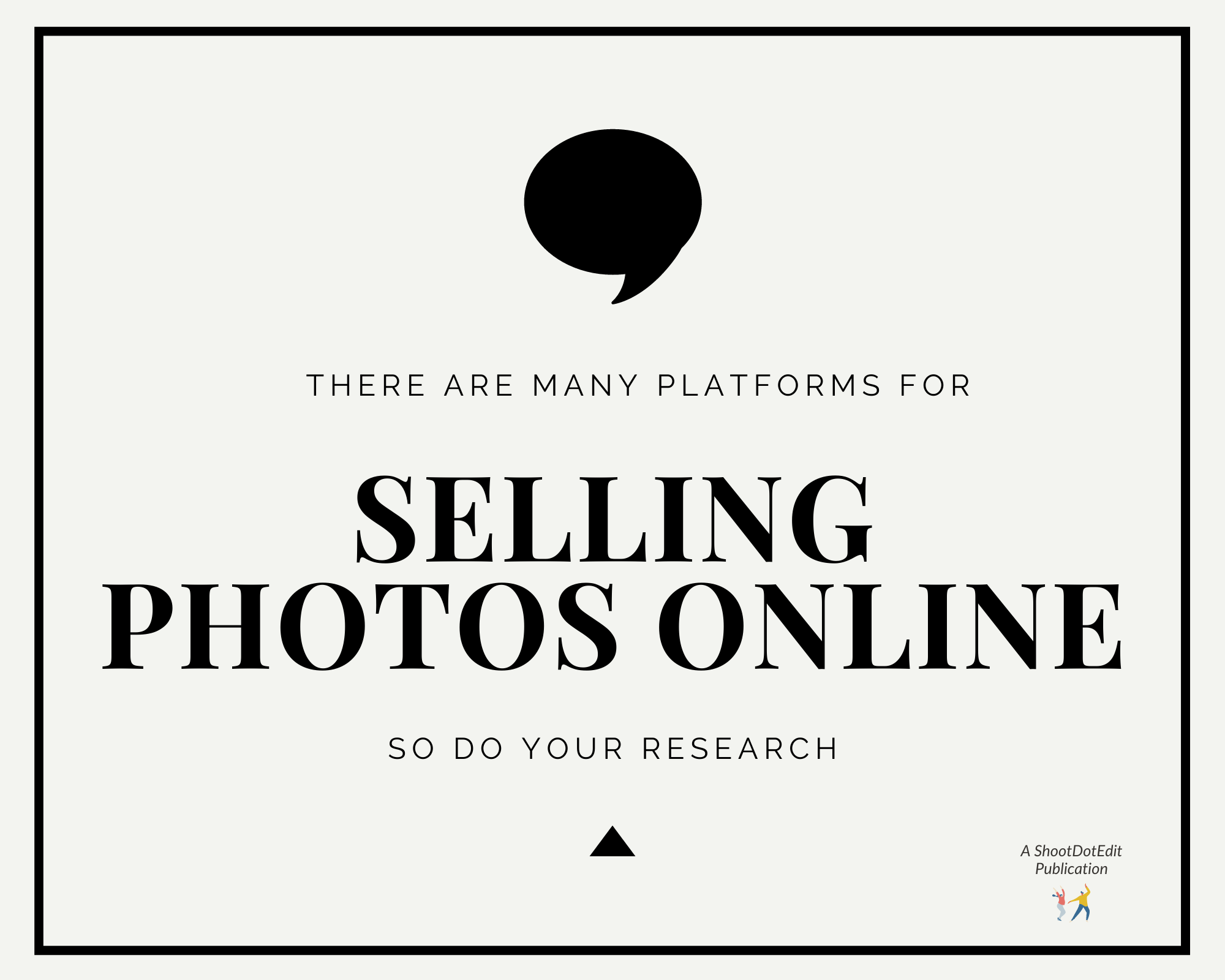 Infographic stating there are many platforms for selling photos online so do your research