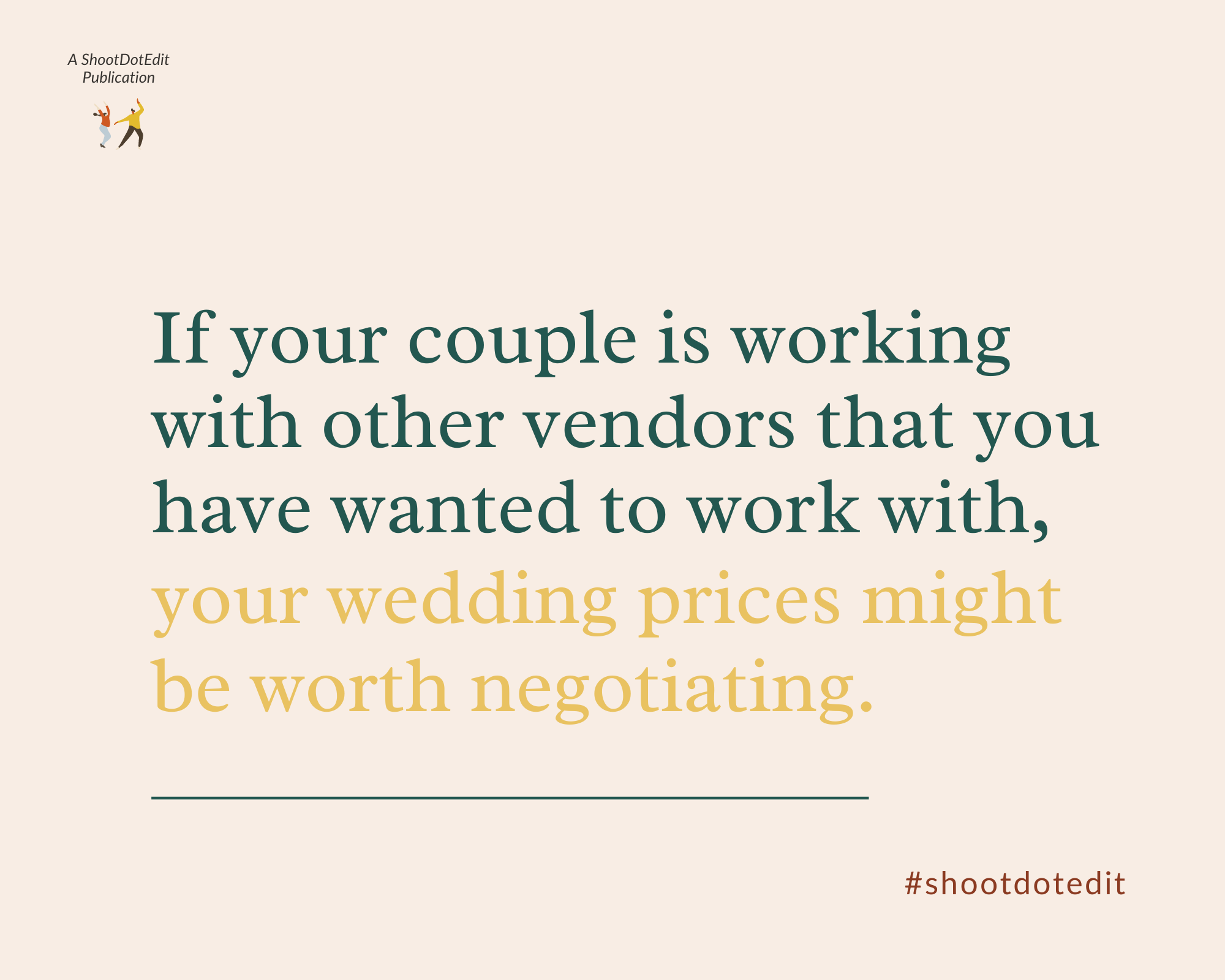 Infographic stating if your couple is working with other vendors that you have wanted to work with, your wedding prices might be worth negotiating