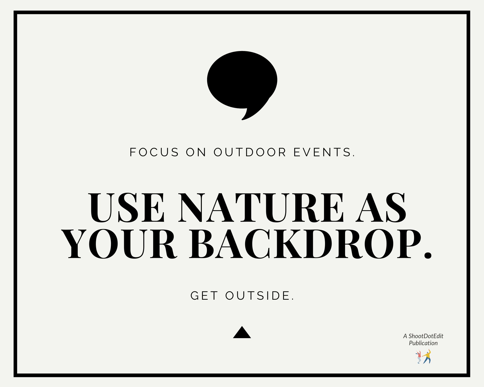 Graphic displaying - Focus on outdoor events. Use nature as your backdrop. Get outside. For COVID weddings