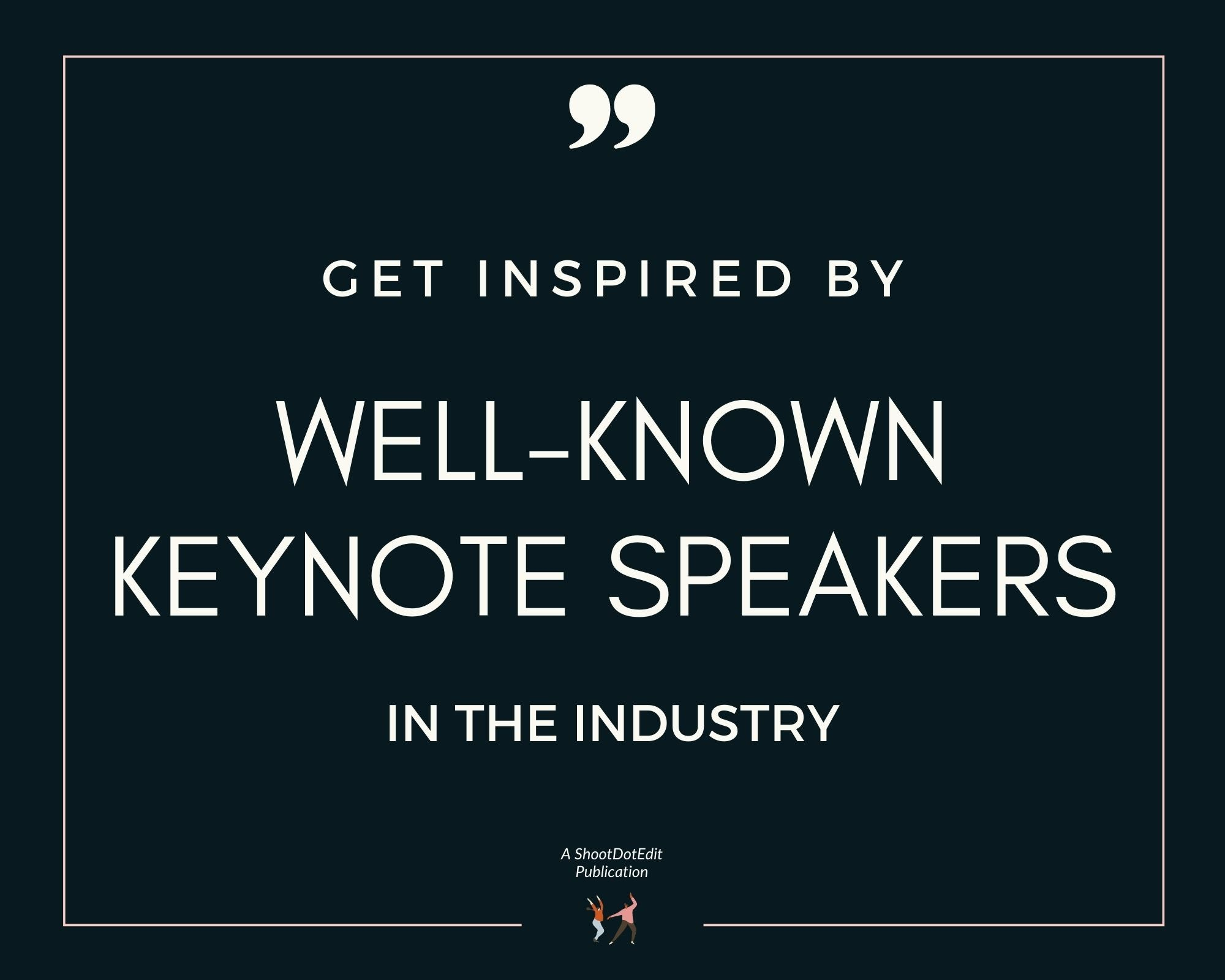 Infographic stating get inspired by well-known keynote speakers in the industry