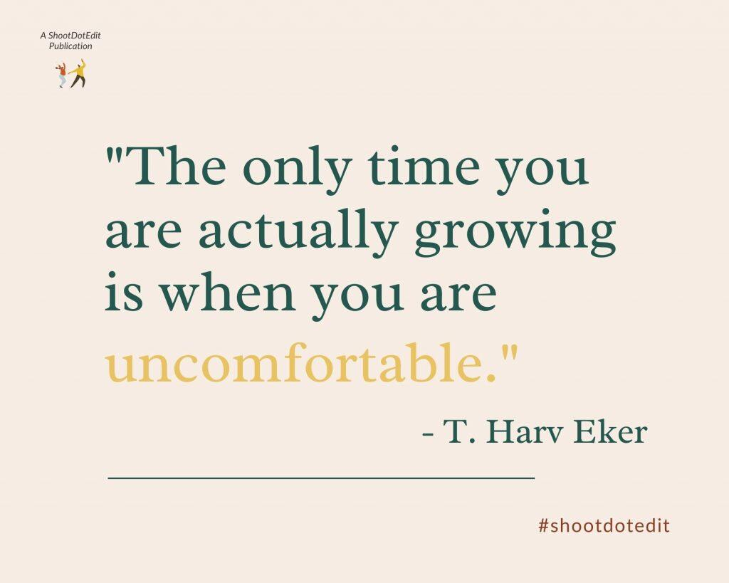 Infographic stating the only time you are actually growing is when you are uncomfortable