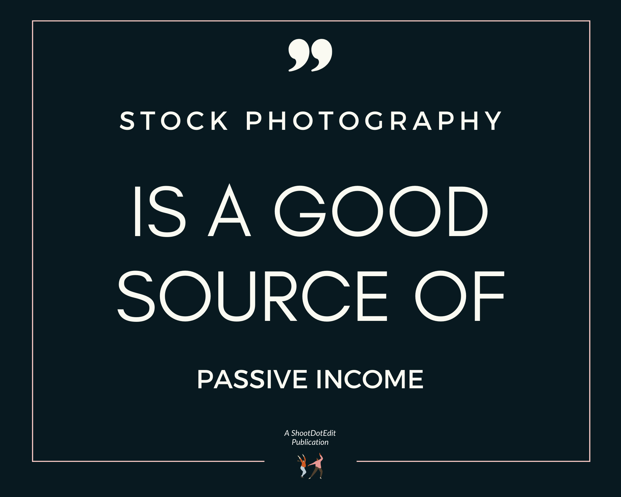 Infographic stating stock photography is a good source of passive income
