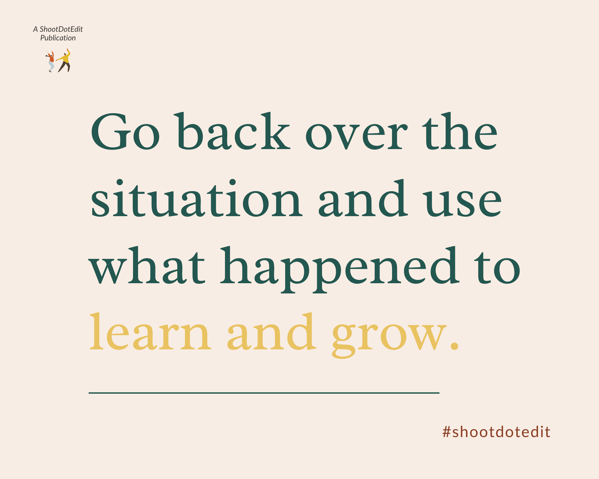 Infographic stating go back over the situation and use what happened to learn and grow