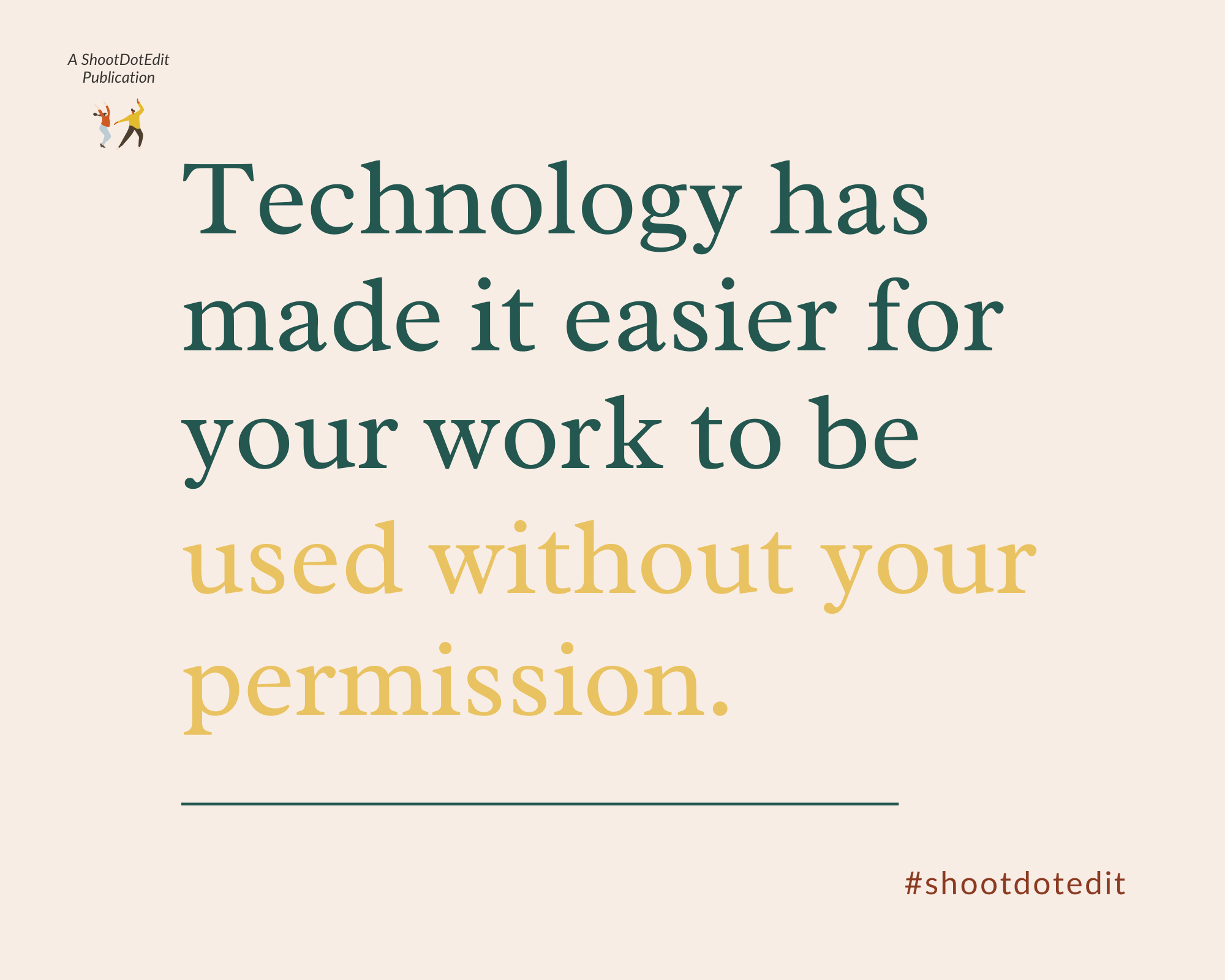 Infographic stating technology has made it easier for your work to be used without your permission