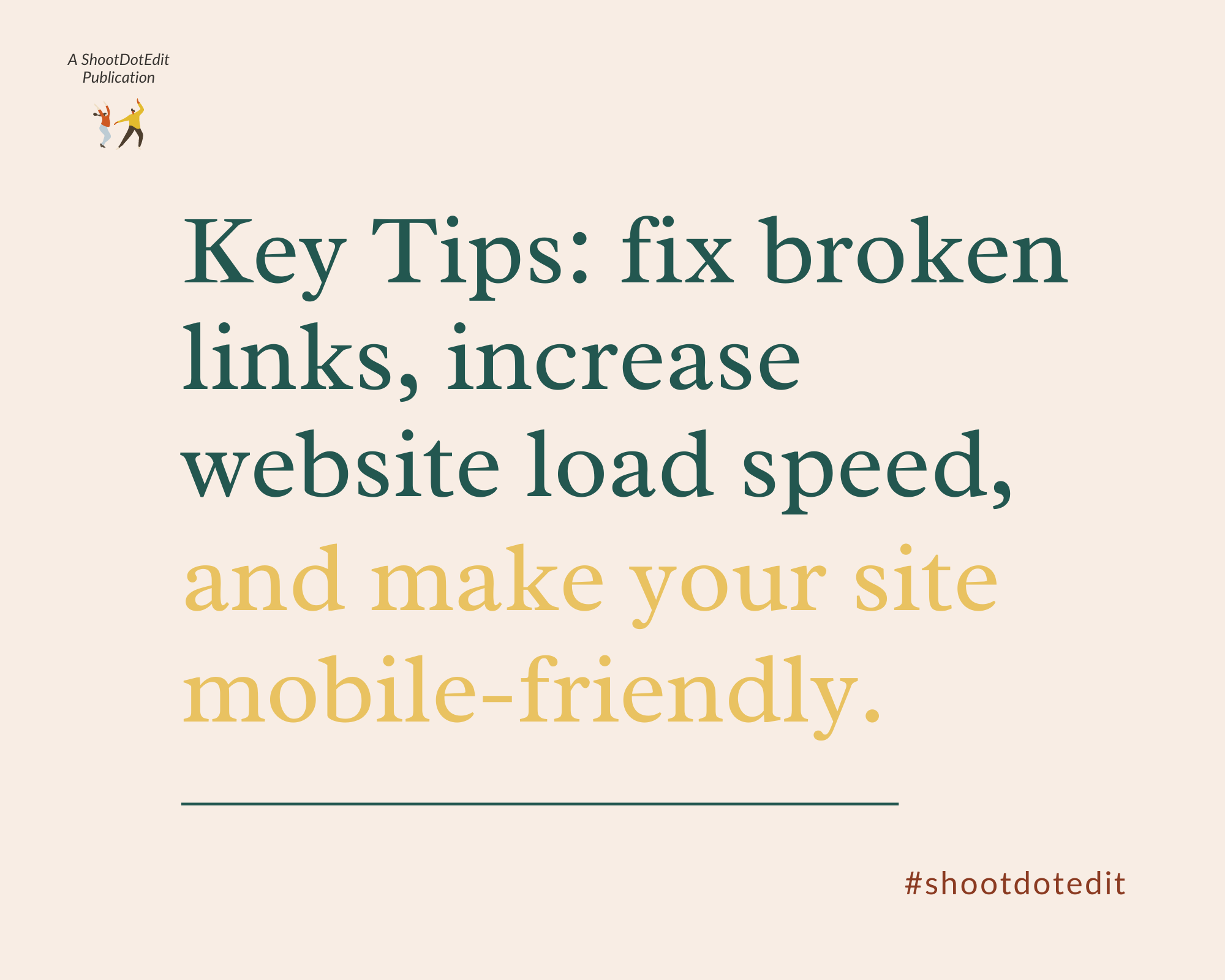Infographic stating key tips: fix broken links, increase website load speed and make your site mobile-friendly