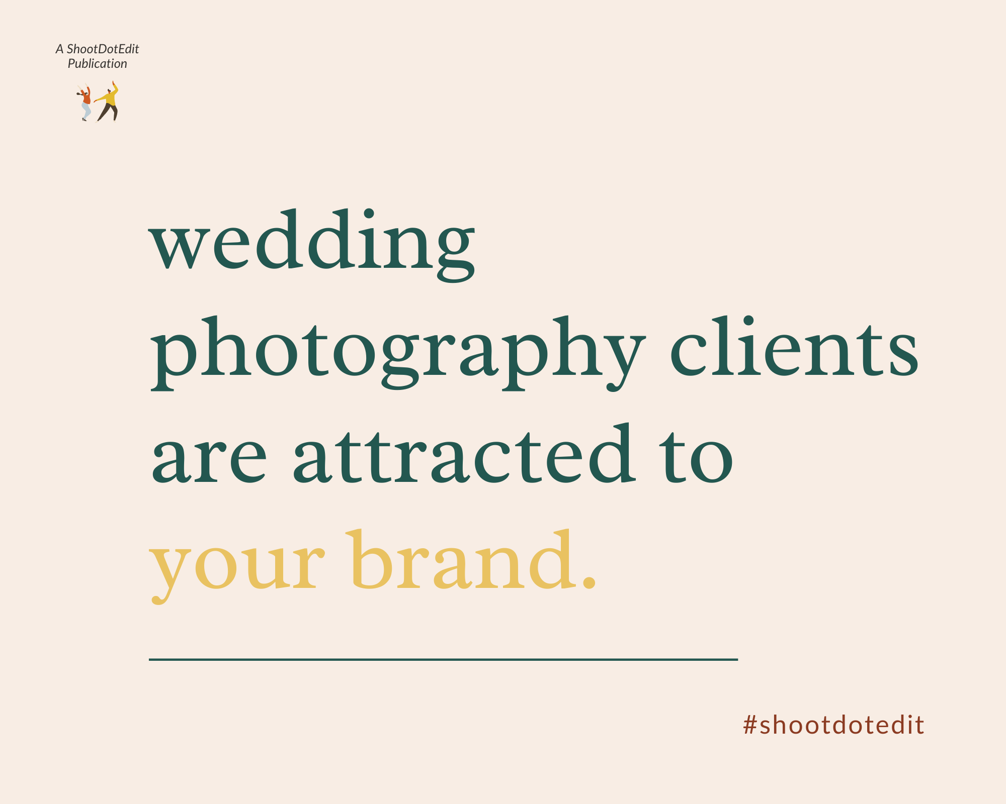Infographic stating Wedding photography clients are attracted to your brand