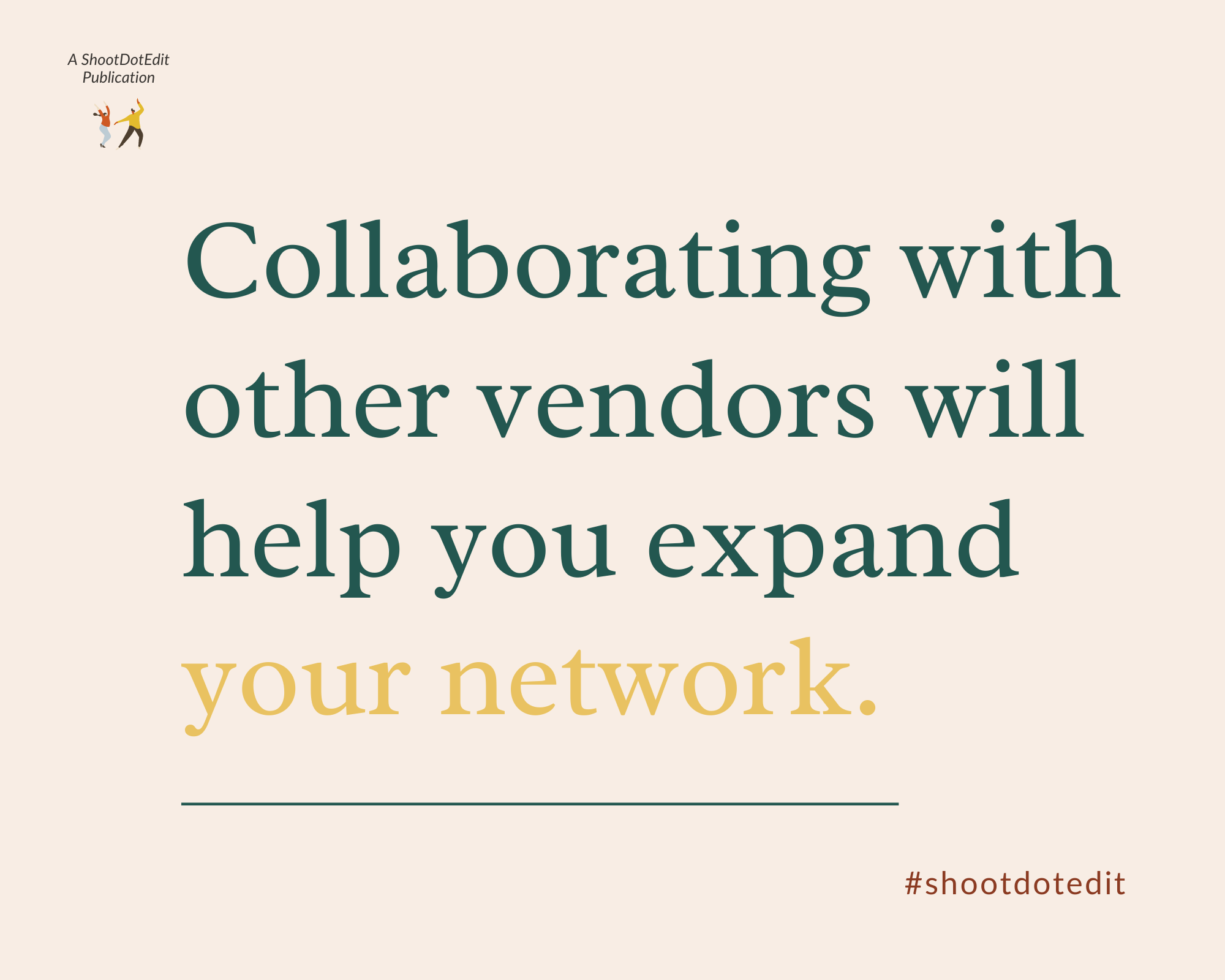 Infographic stating collaborating with other vendors will help you expand your network