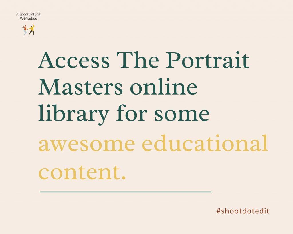 Infographic stating access the Portrait Masters online library for some awesome educational content