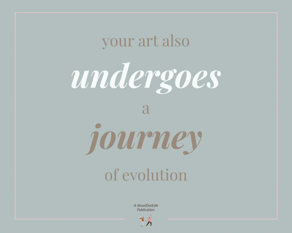 Infographic stating your art also undergoes a journey of evolution