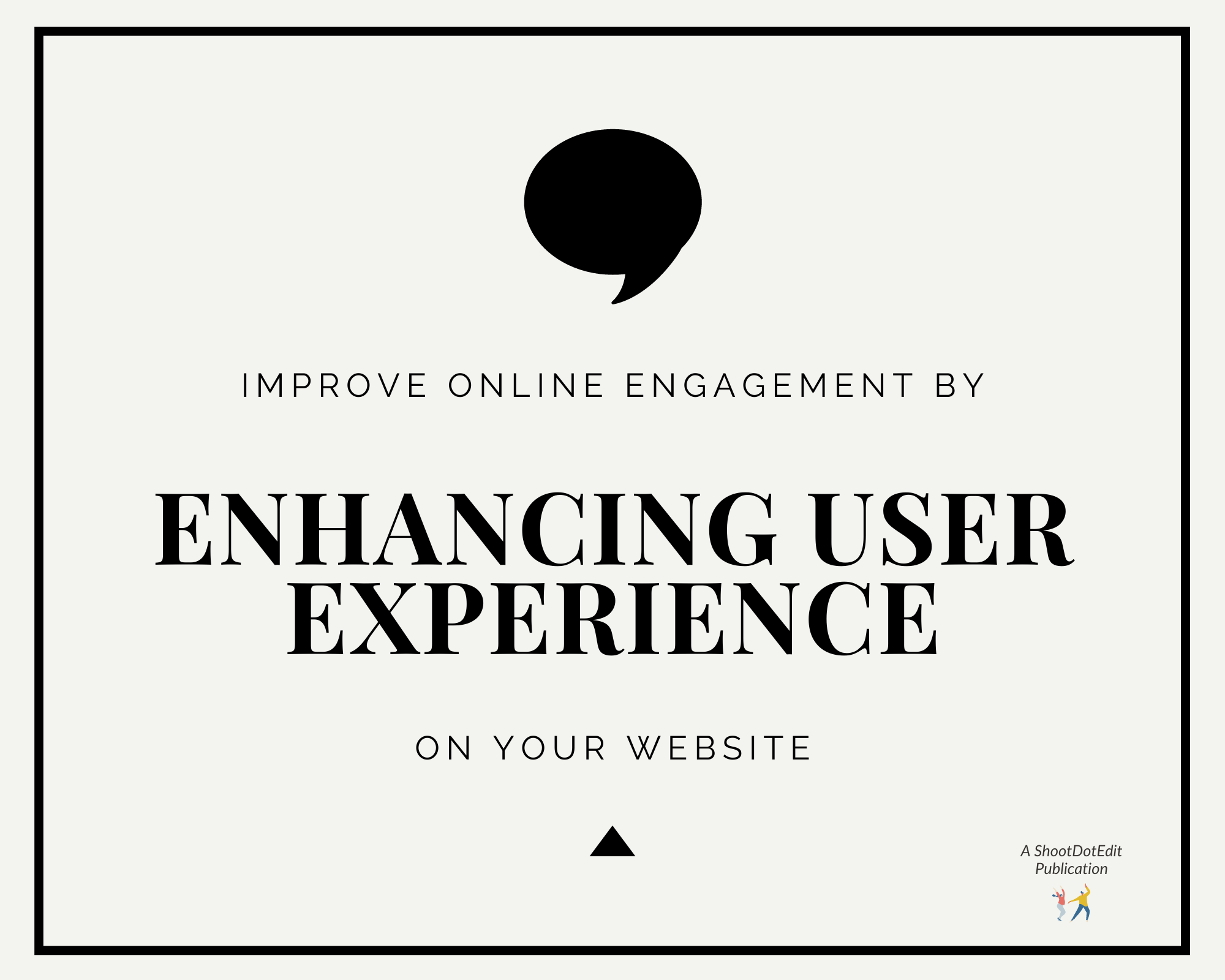 Infographic stating improve online engagement by enhancing user experience on your website