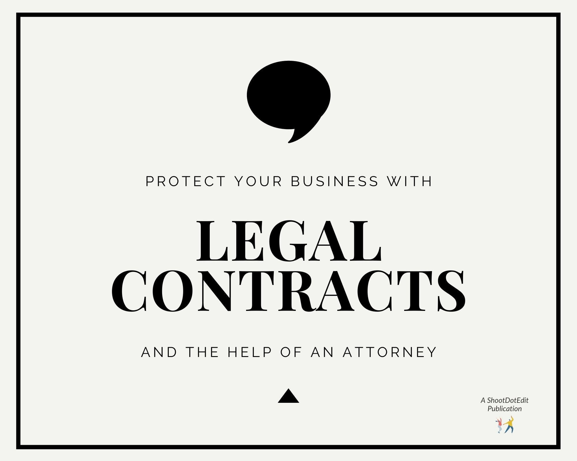 Infographic stating protect your business with legal contracts and the help of an attorney