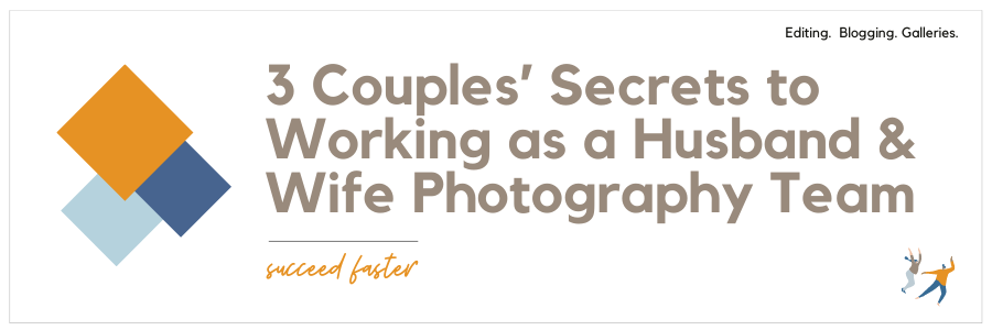 Infographic on 3 couples secrets to working as a husband and wife photography team