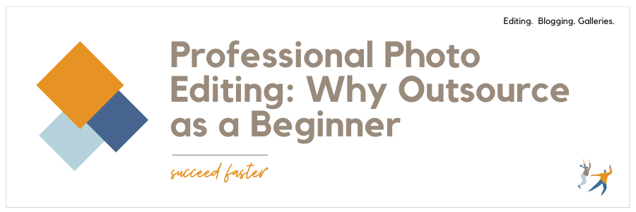 Professional Photo Editing Why Outsource as a Beginner