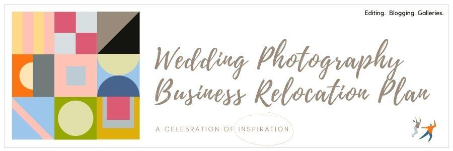 Wedding Photography Business Relocation Plan