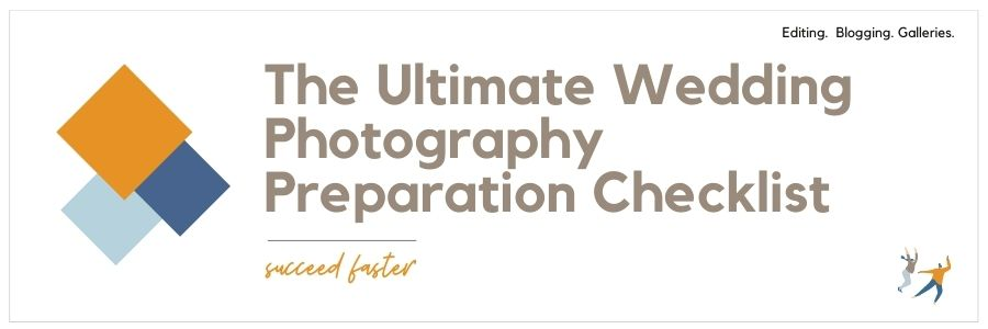 The Ultimate Wedding Photography Preparation Checklist