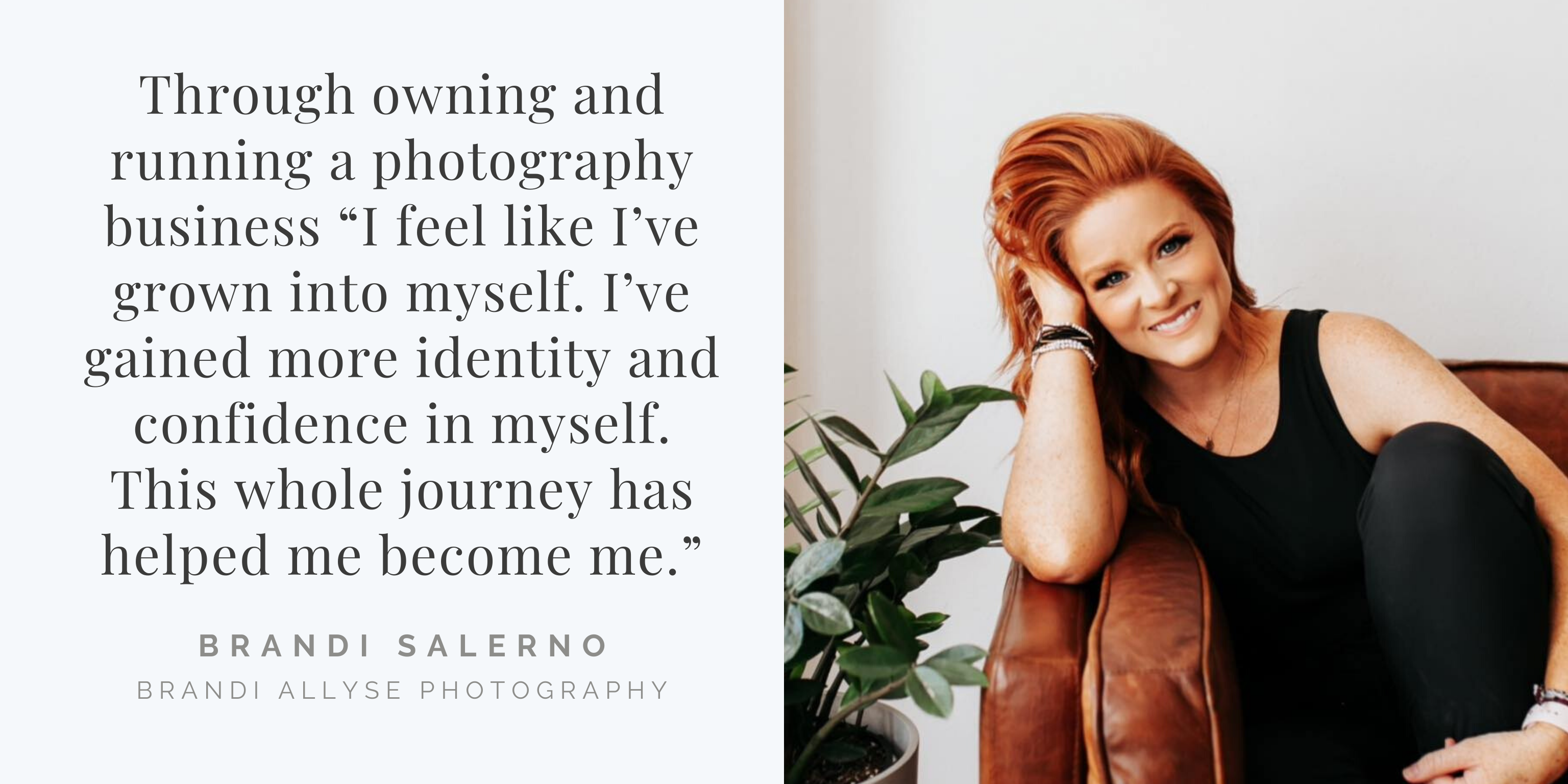 Learn, Grow, Pass It On | Featuring Brandi Allyse Photography
