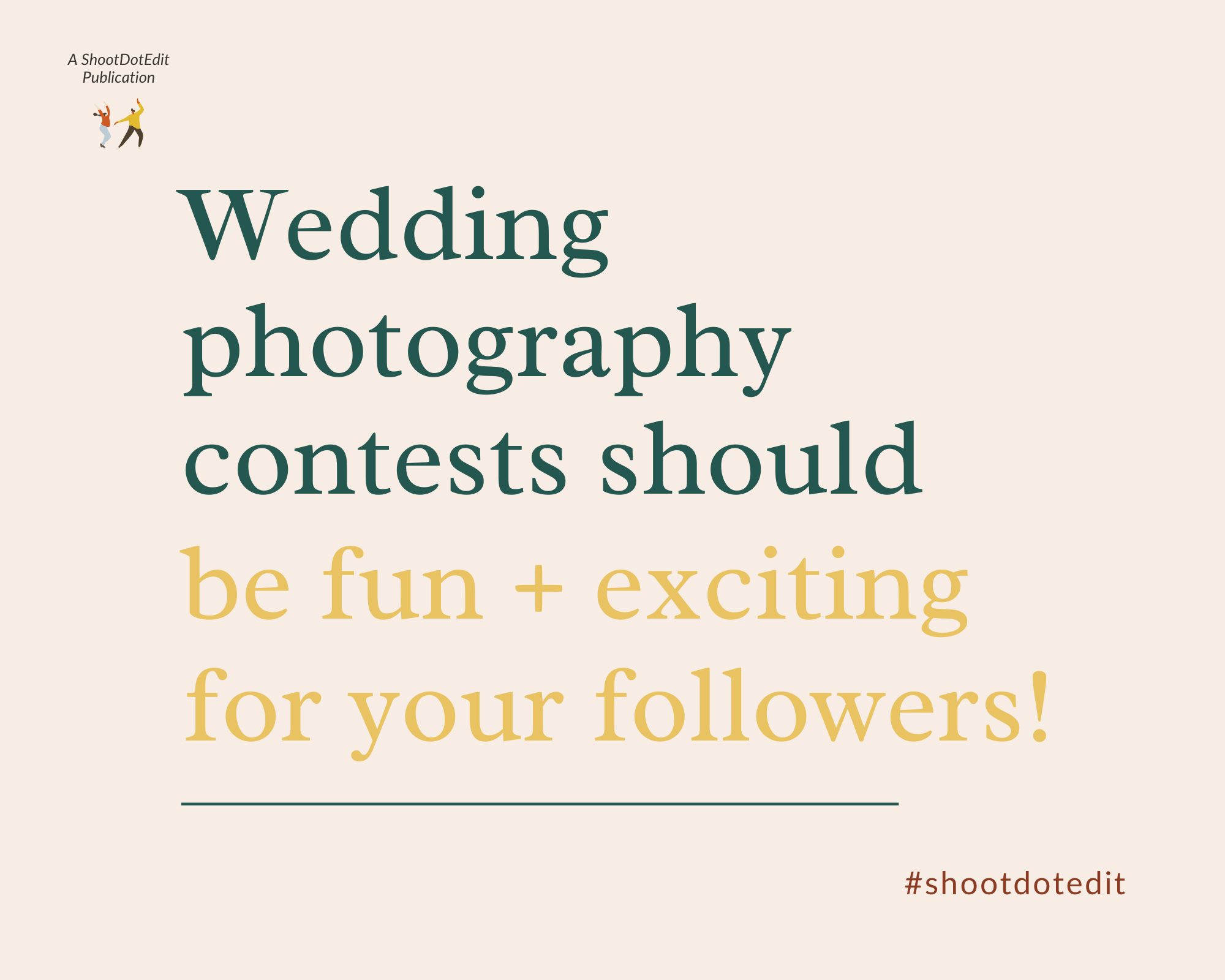 Infographic stating wedding photography contests should be fun and exciting for your followers
