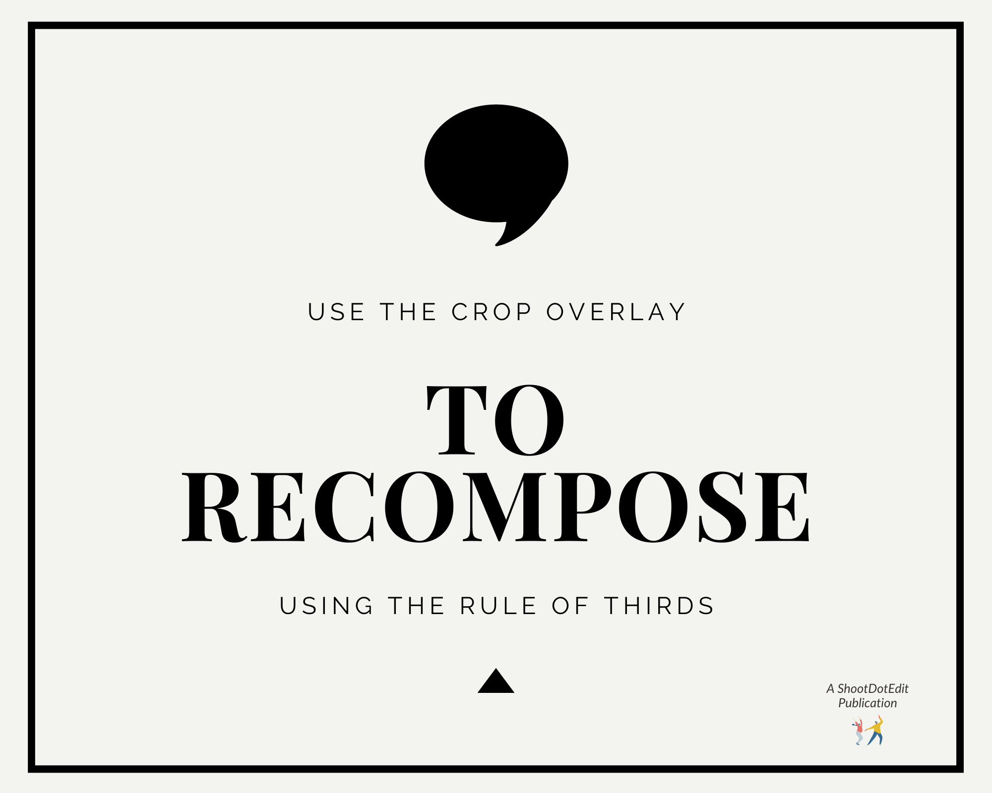Infographic stating use the crop overlay to recompose using the rule of thirds