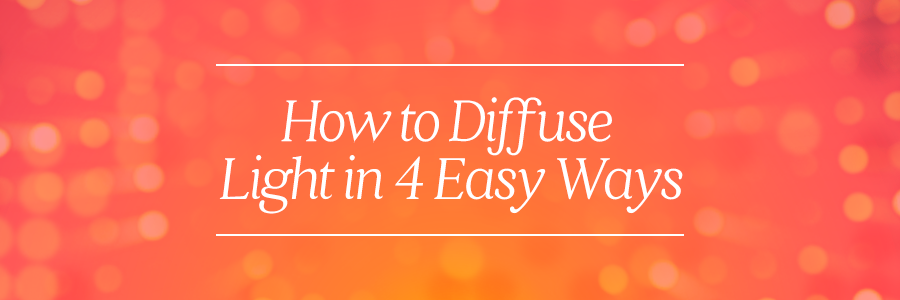 how to diffuse light