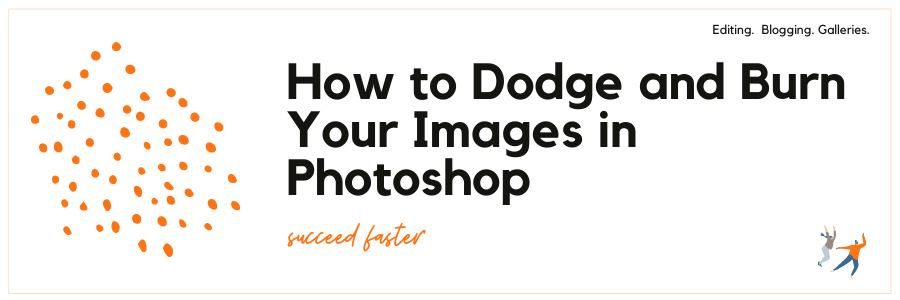 Graphic displaying - how to dodge and burn your images in Photoshop