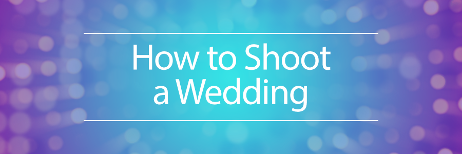 Graphic displaying how to shoot a wedding
