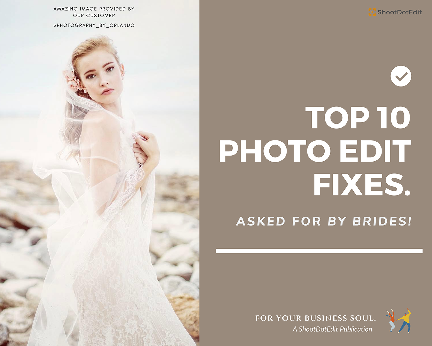 Top 10 Photo Edit Fixes Asked For by Brides