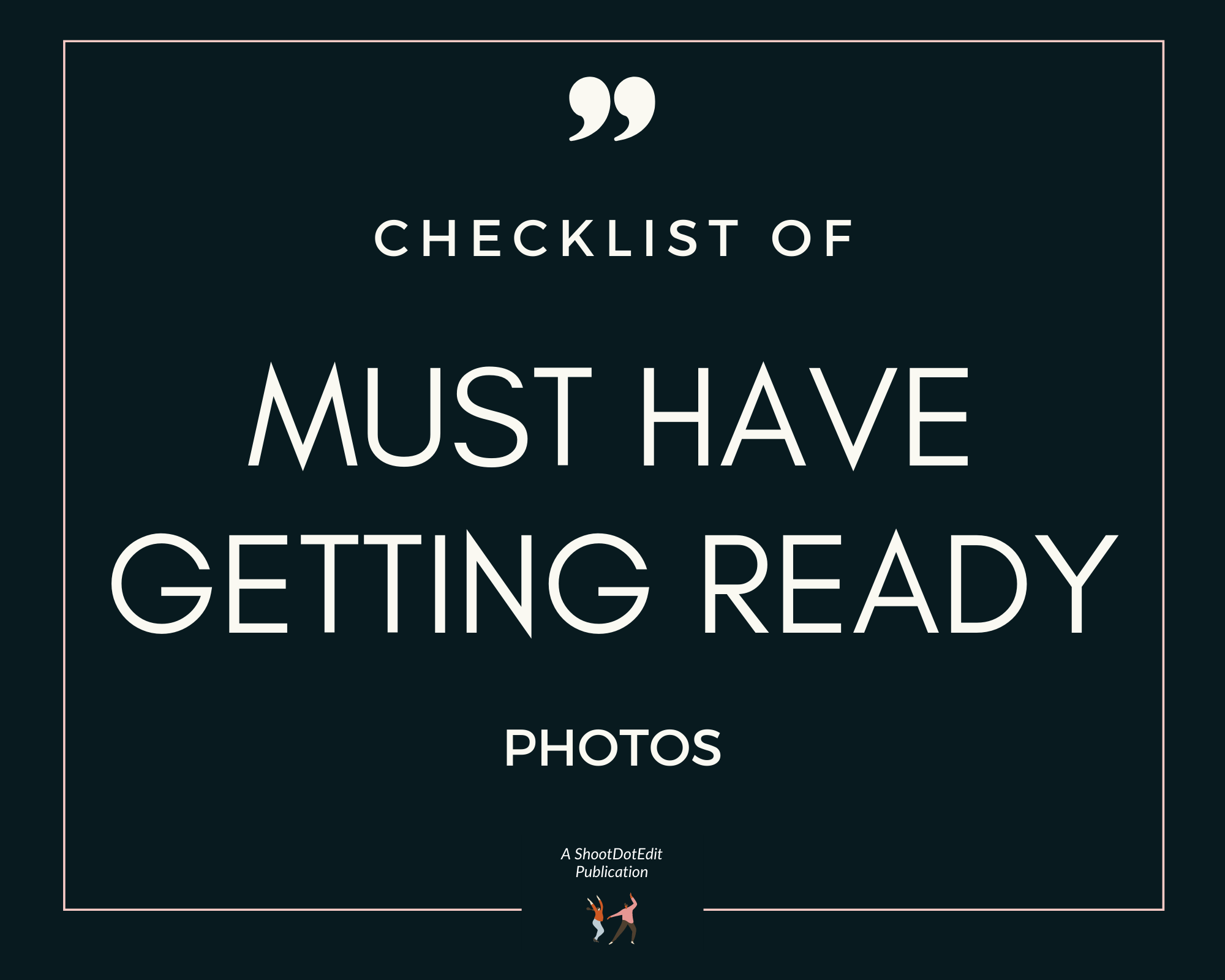 Infographic stating checklist of must have getting ready photos