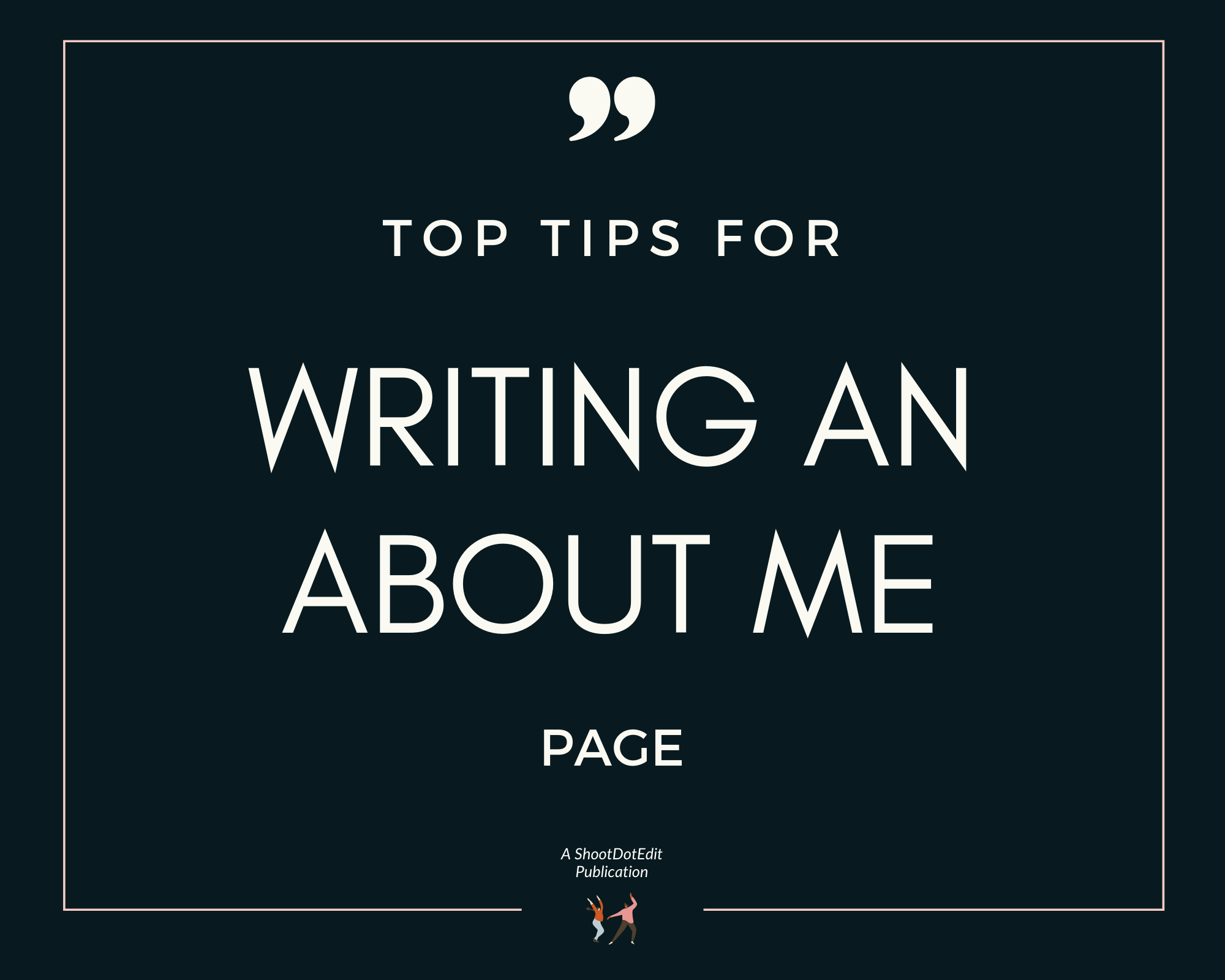 Infographic stating top tips for writing an about me page