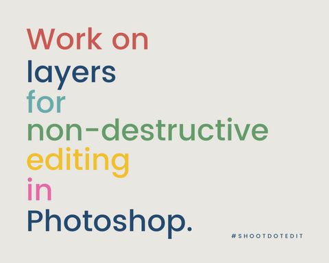 Infographic stating work on Layers for non-destructive editing in Photoshop