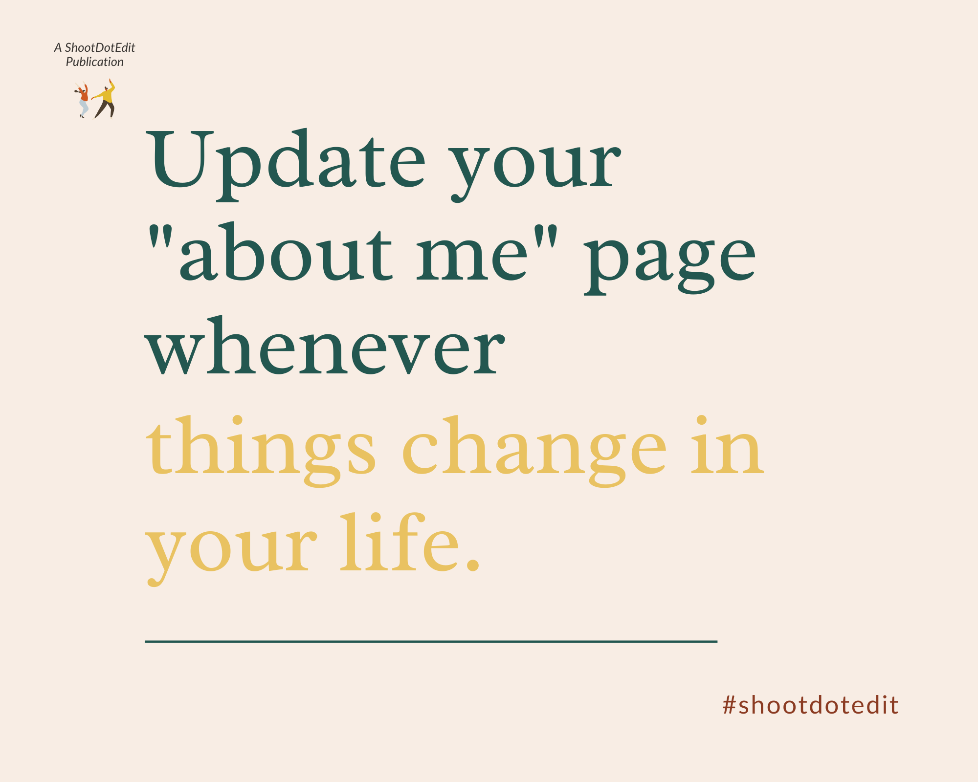 Infographic stating update your about me page whenever things change in your life