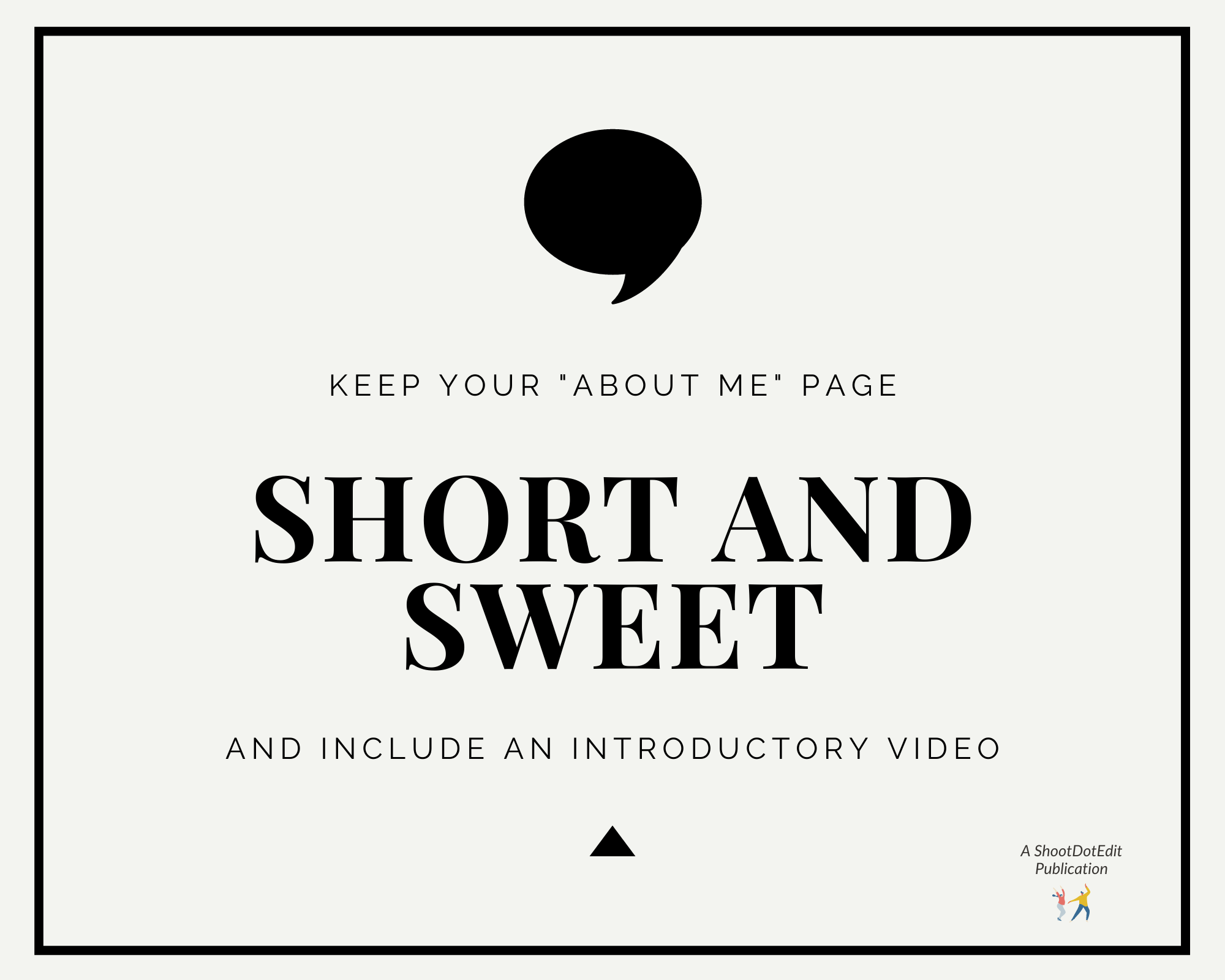Infographic stating keep your info short and sweet and include an introductory video