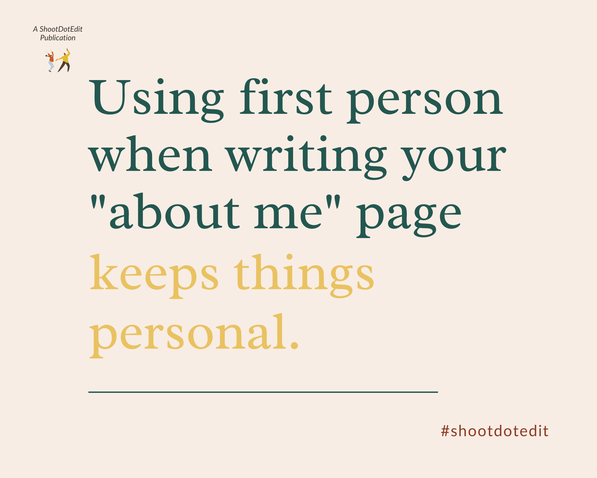 Infographic stating using first person when writing your about me page keeps things personal