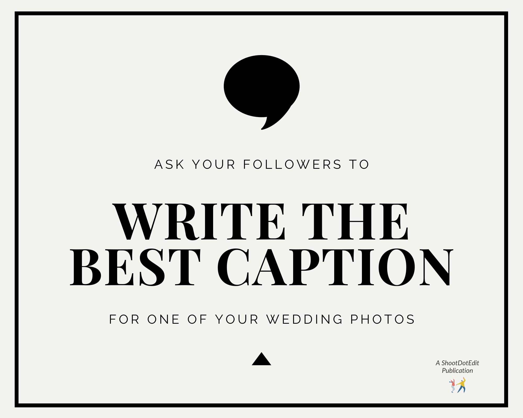 Infographic stating ask your followers to write the best caption for one of your wedding photos
