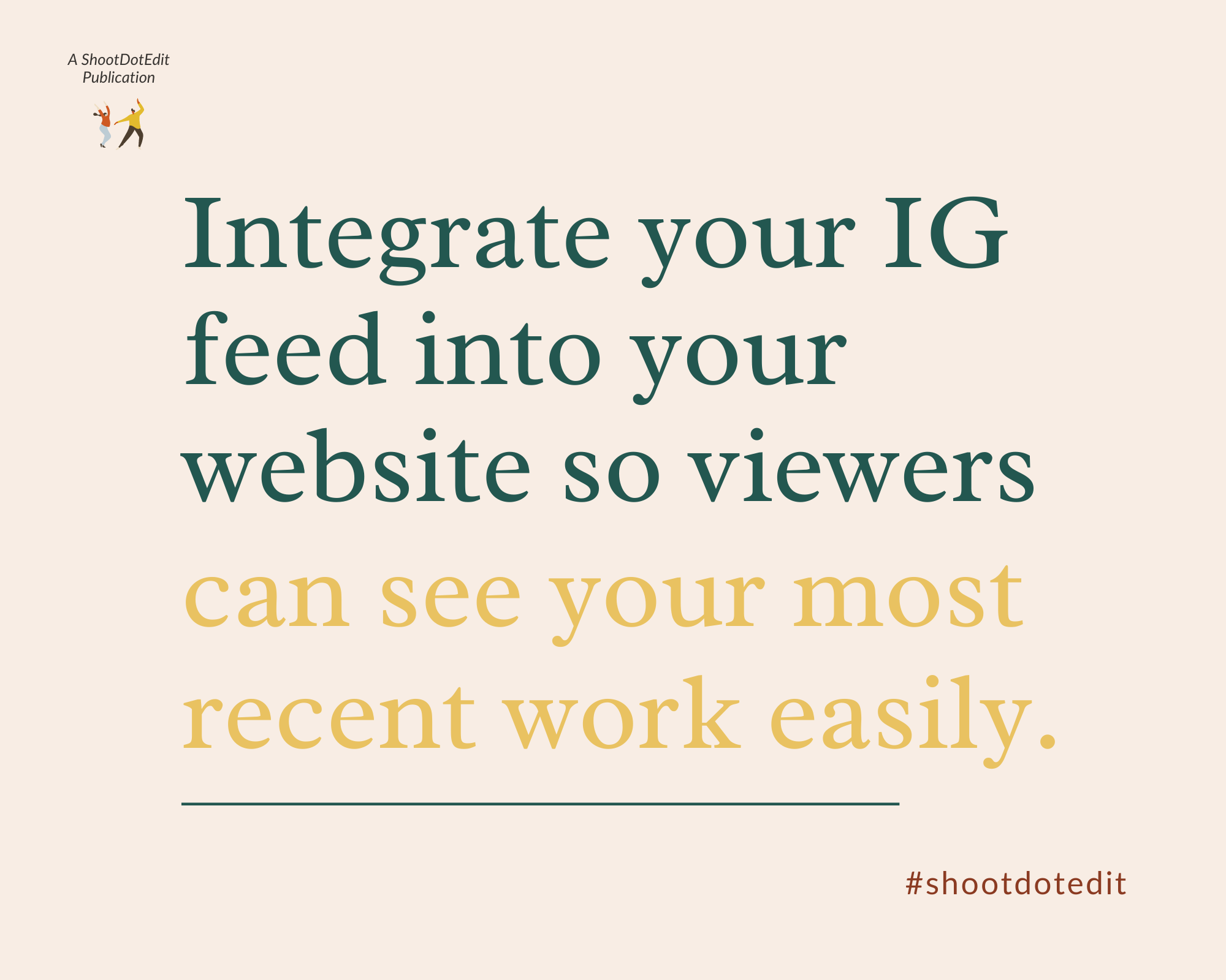 Infographic stating your IG feed into your website so viewers can see your most recent work easily