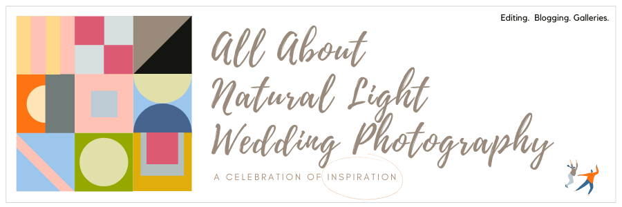 All About Natural Light Wedding Photography