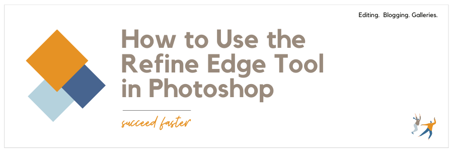 How to Use the Refine Edge Tool In Photoshop