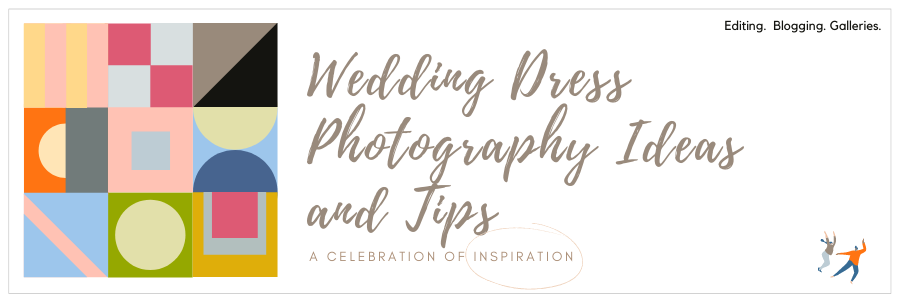 Wedding Dress Photography Ideas and Tips