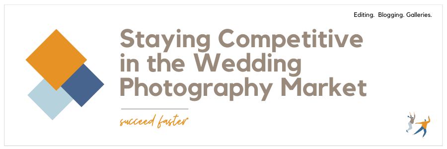 Staying Competitive in the Wedding Photography Market