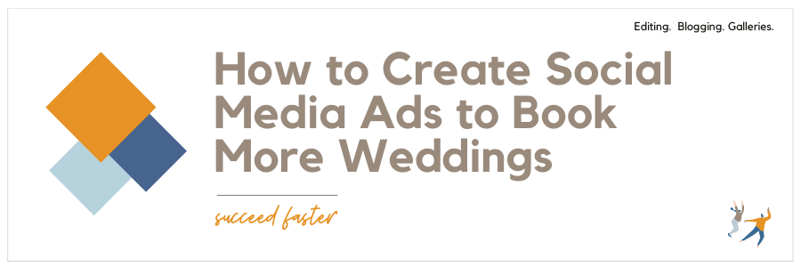 Infographic stating How to Create Social Media Ads to Book More Weddings