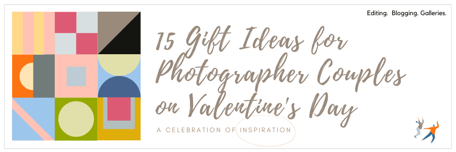 Infographic stating 15 Gift Ideas For Photographer Couples On Valentine's Day