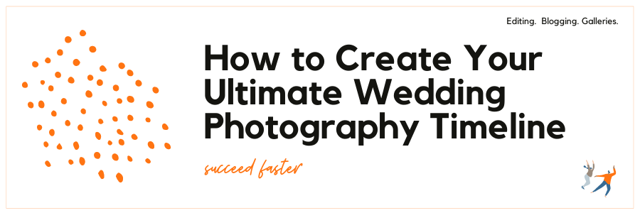 Infographic stating How to Create Your Ultimate Wedding Photography Timeline