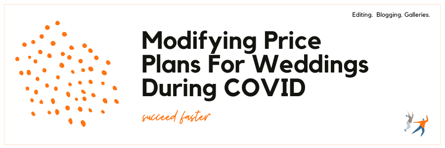 Graphic displaying modifying price plans for weddings during COVID