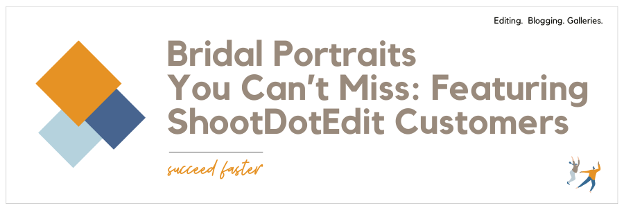 Bridal Portraits You Can't Miss: Featuring ShootDotEdit Customers